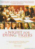 Night For Dying Tigers, A Movie