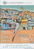Only When I Dance Movie
