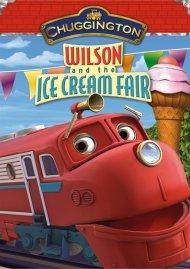 Chuggington: Wilson And The Ice Cream Fair Movie