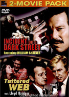 Incident On A Dark Street / Tattered Web Movie
