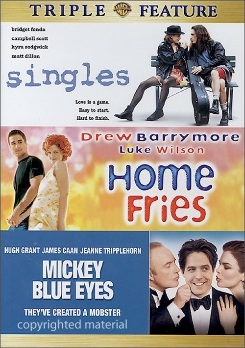 Singles / Home Fries / Mickey Blue Eyes (Triple Feature) Movie