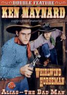 Whirlwind Horseman / Alias - The Bad Man (Alpha) Movie