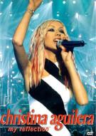Christina Aguilera: My Reflection - Live Movie