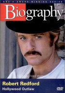 Biography: Robert Redford - Hollywood Outlaw Movie