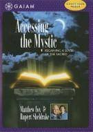 Accessing The Mystic Movie