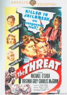 Threat, The Movie