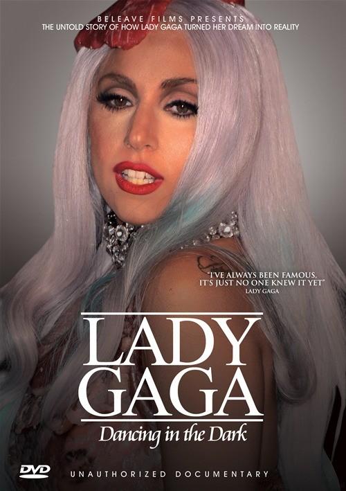 Lady Gaga: Dancing In The Dark - Unauthorized Documentary Movie