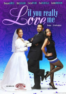 If You Really Love Me Movie