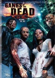 Gangs Of The Dead Movie