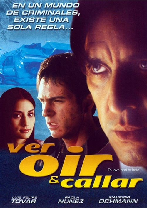 Ver Oir Y Callar (To Love And To Hate) Movie