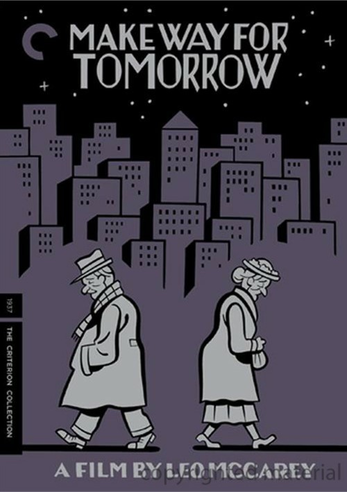 Make Way For Tomorrow: The Criterion Collection Movie