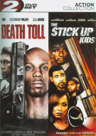 Death Toll / The Stick Up Kids (2 Pack) Movie