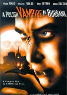 Polish Vampire In Burbank Movie