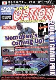 JDM Option International: Volume 6 - 2004 D1 Grand Prix EBISU Movie