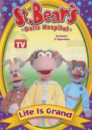 St. Bears Dolls Hospital: Life Is Grand Movie