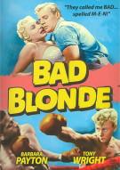 Bad Blonde (Repackage) Movie