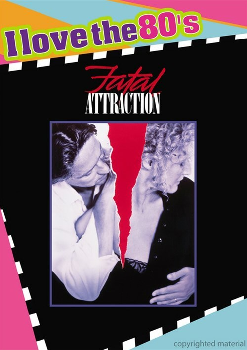 Fatal Attraction (I Love The 80s) Movie