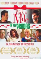 Walk A Mile In My Pradas Movie