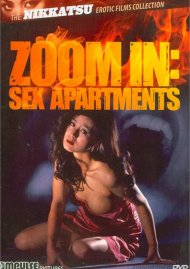 Zoom In: Sex Apartments Movie