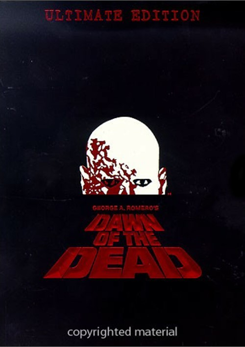 Dawn Of The Dead: The Ultimate Edition Movie