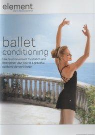 Element: Ballet Conditioning Movie