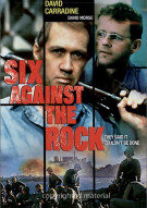 Six Against The Rock Movie