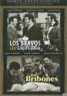 Los Bravos De California / Tres Bribones Movie