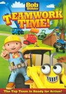Bob The Builder: Teamwork Time Movie