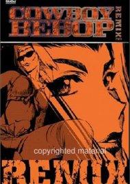 Cowboy Bebop Remix: Volume 2 Movie