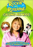 Rockin With Roseanne: Calling All Kids Movie