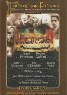 Faith Of Our Fathers: Classic Religious Anthems Of Ireland Movie