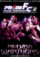 Pride FC: Ringside Collectors Series - Return Of The Warriors Movie