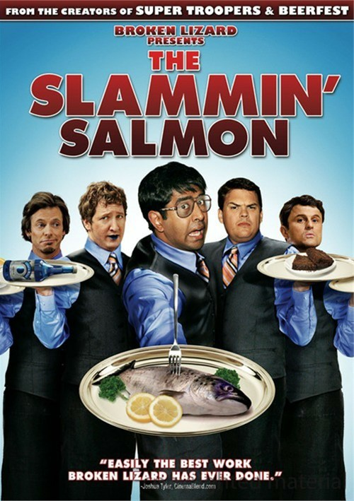 Slammin Salmon, The Movie