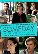 Someday This Pain Will Be Useful To You Movie