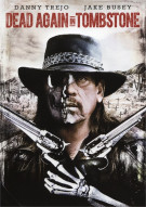 Dead Again In Tombstone Movie