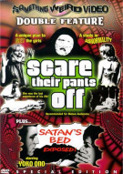 Scare Their Pants Off/ Satans Bed (Double Feature) Movie