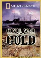 National Geographic: Civil War Gold Movie