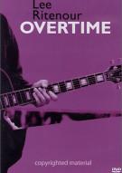 Lee Ritenour:  Overtime Movie