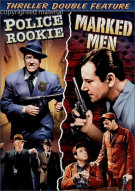 Police Rookie / Marked Men (Double Feature) Movie