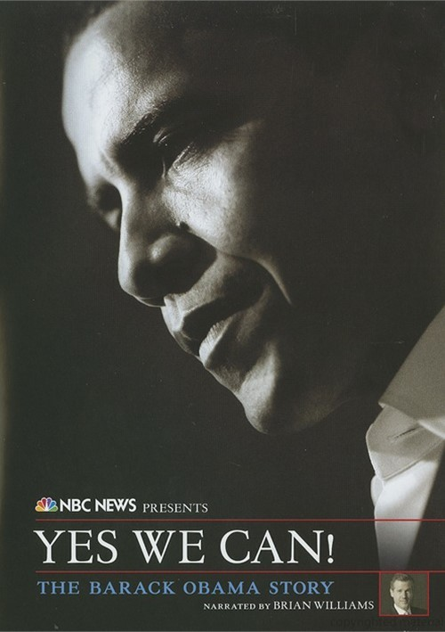 NBC News Presents Yes We Can!: The Barack Obama Story Movie
