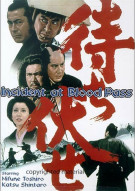 Incident At Blood Pass Movie