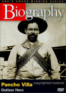 Biography: Pancho Villa Movie