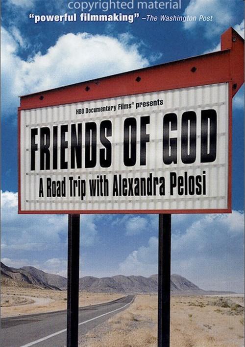Friends Of God: A Road Trip With Alexandra Pelosi Movie