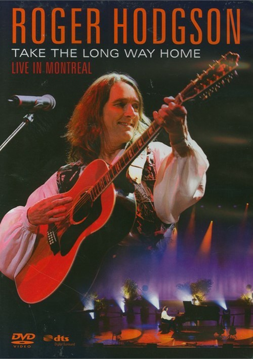 Roger Hodgson: Take The Long Way Home - Live In Montreal Movie