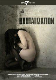 Brutalization  Movie