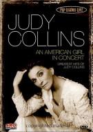 Pop Legends Live:  Judy Collins - An American Girl In Concert Movie