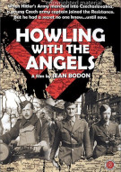 Howling With The Angels Movie