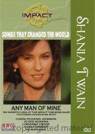 Shania Twain: Any Man Of Mine Movie