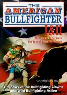 American Bullfighters 1 & 2 Movie