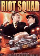 Riot Squad (Alpha) Movie